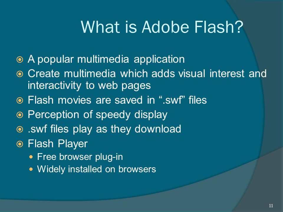 What is Adobe Flash.