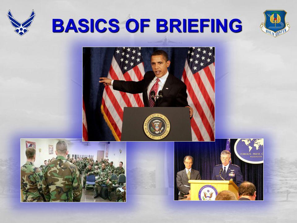 BASICS OF BRIEFING