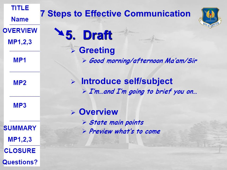 7 Steps to Effective Communication will help you to avoid… Death by PowerPoint