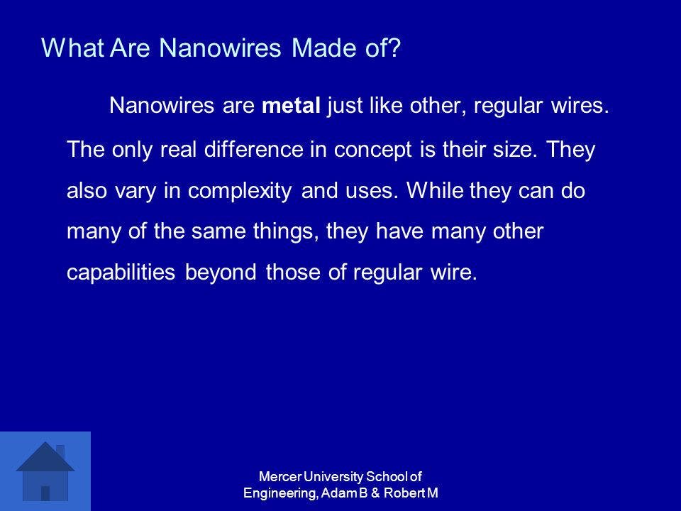 Mercer University School of Engineering, Adam B & Robert M What Are Nanowires Made of.