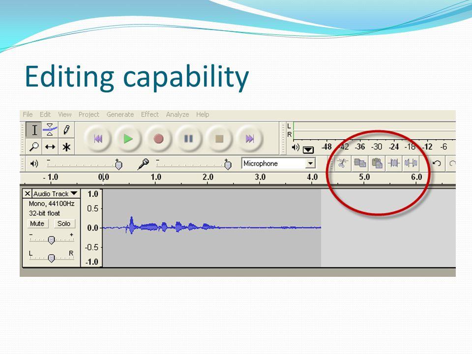Editing capability
