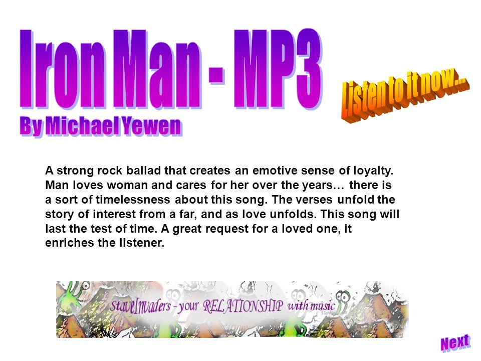 A strong rock ballad that creates an emotive sense of loyalty.