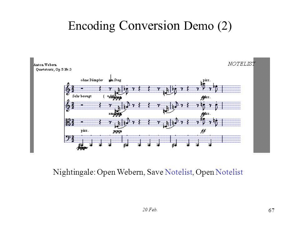 20 Feb. 67 Encoding Conversion Demo (2) Nightingale: Open Webern, Save Notelist, Open Notelist