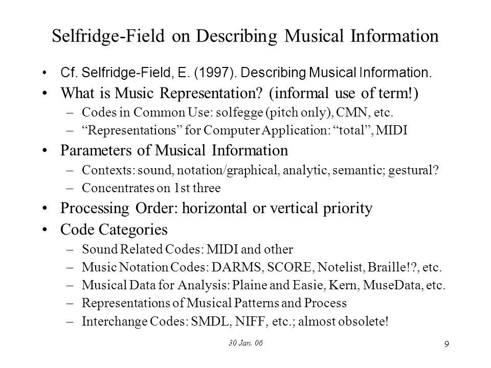 30 Jan. 06 9 Selfridge-Field on Describing Musical Information Cf.
