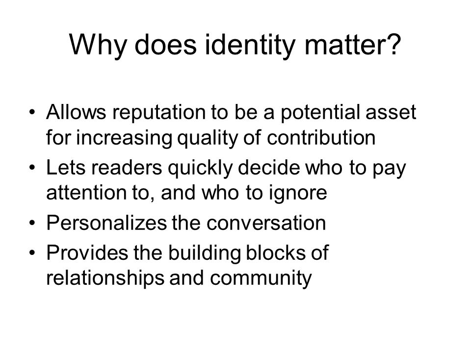 Why does identity matter.