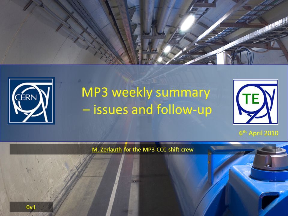 6 th April 2010 MP3 weekly summary – issues and follow-up 0v1 M.