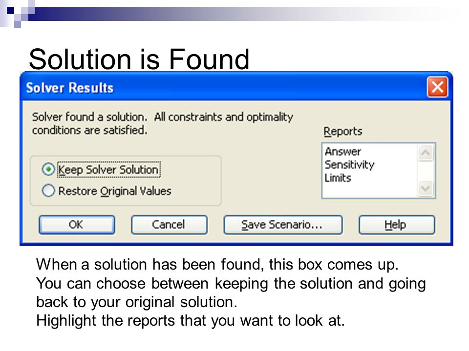 Solution is Found When a solution has been found, this box comes up.