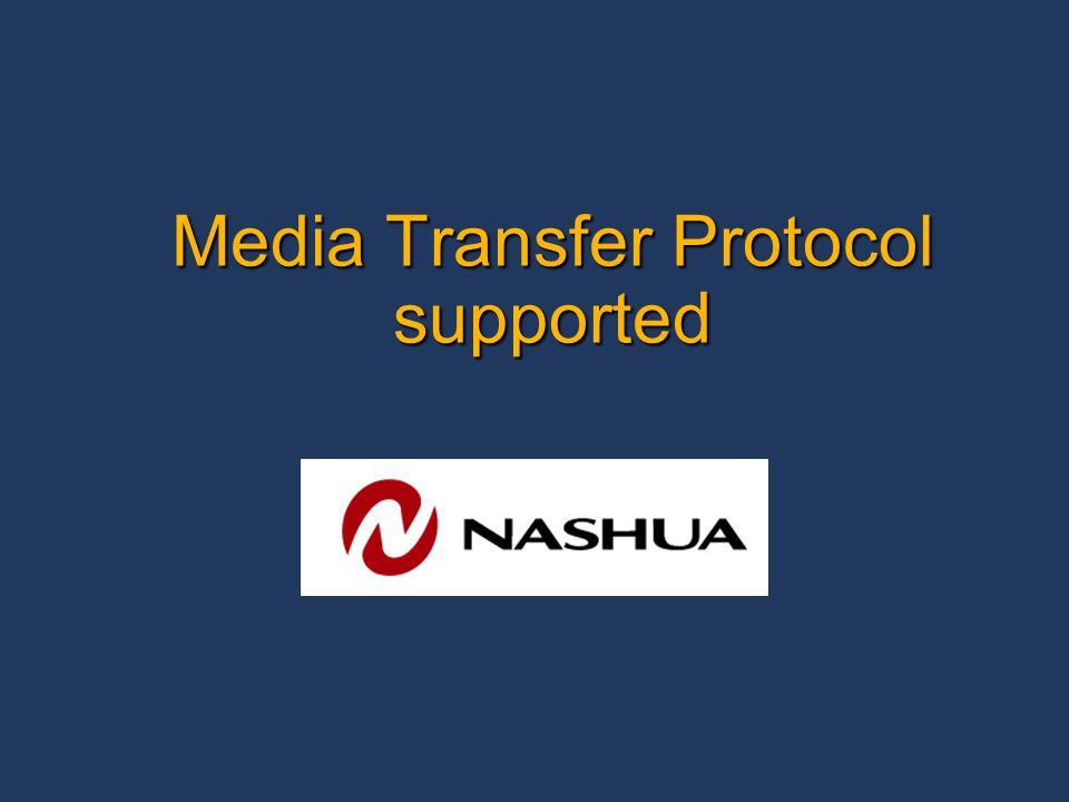 Media Transfer Protocol supported