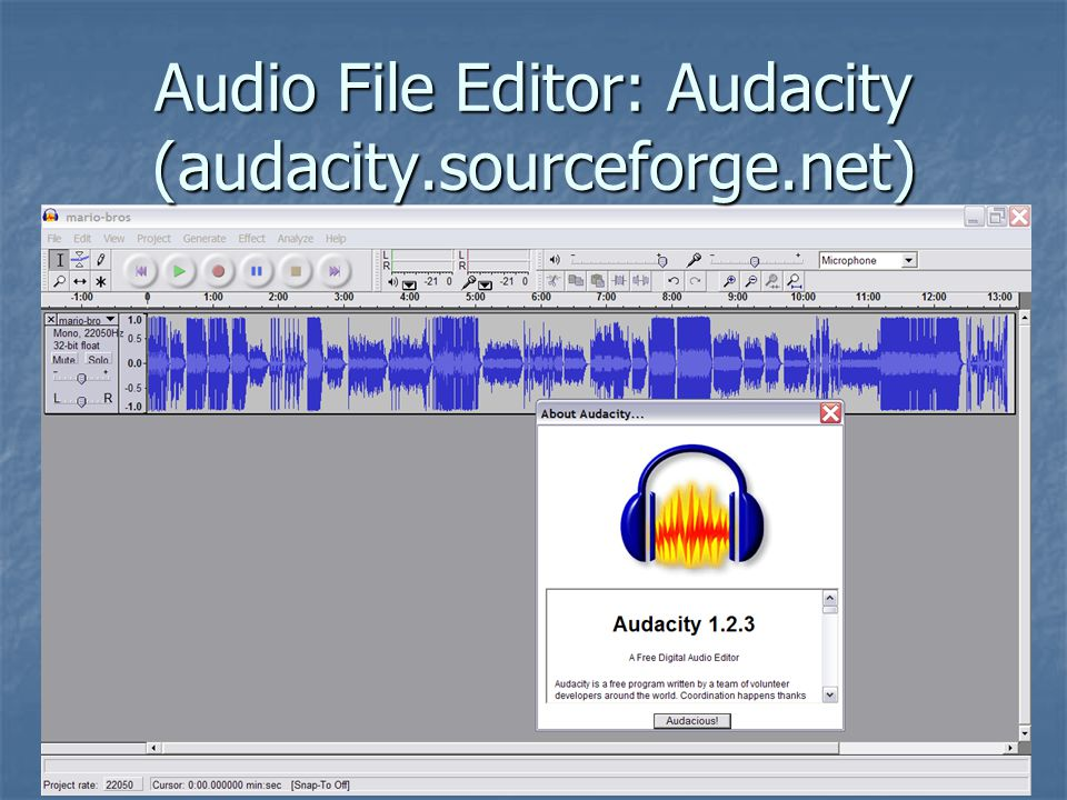 Audio File Editor: Audacity (audacity.sourceforge.net)