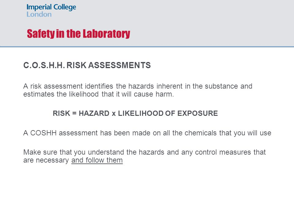 Safety in the Laboratory C.O.S.H.H.