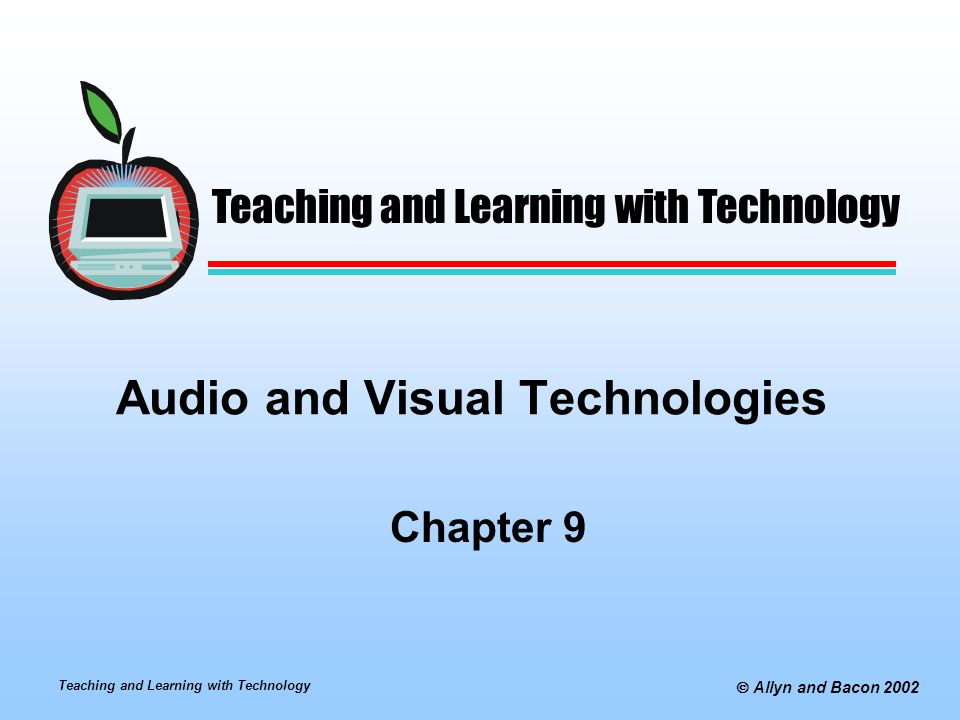 Teaching and Learning with Technology  Allyn and Bacon 2002 Visual Communication Visual Design Guidelines Proportion and Contrast Proportion refers to relative size of elements Contrast refers to the arrangement and balance of the various elements Use proportion and contrast to draw attention to the most significant aspects of the message Unity and Direction Elements must work together to communicate the focus of the message and then to direct the viewer to subsequent components