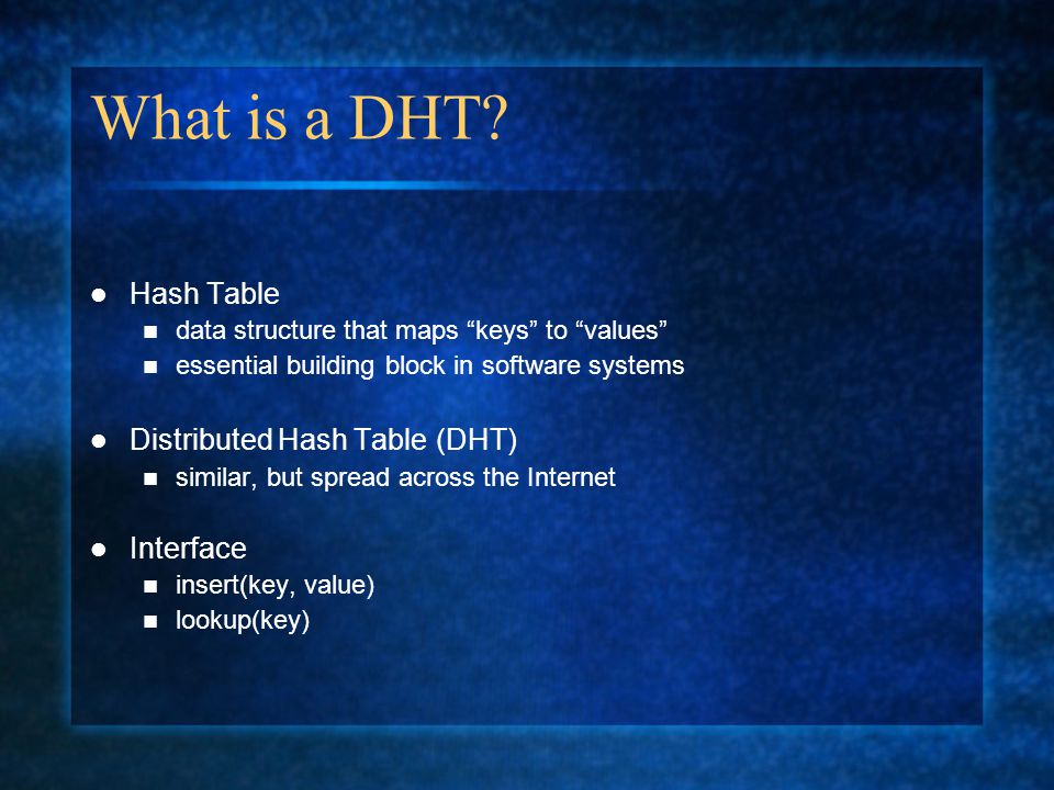 What is a DHT.