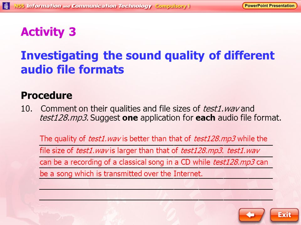 Investigating the sound quality of different audio file formats Procedure 10.