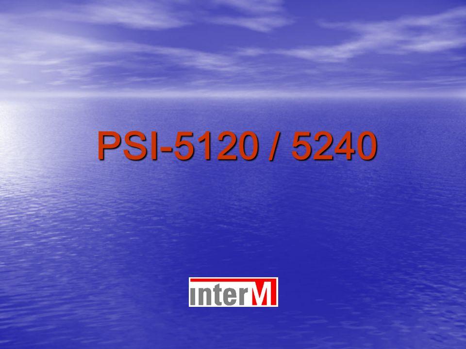 PSI-5120 / 5240
