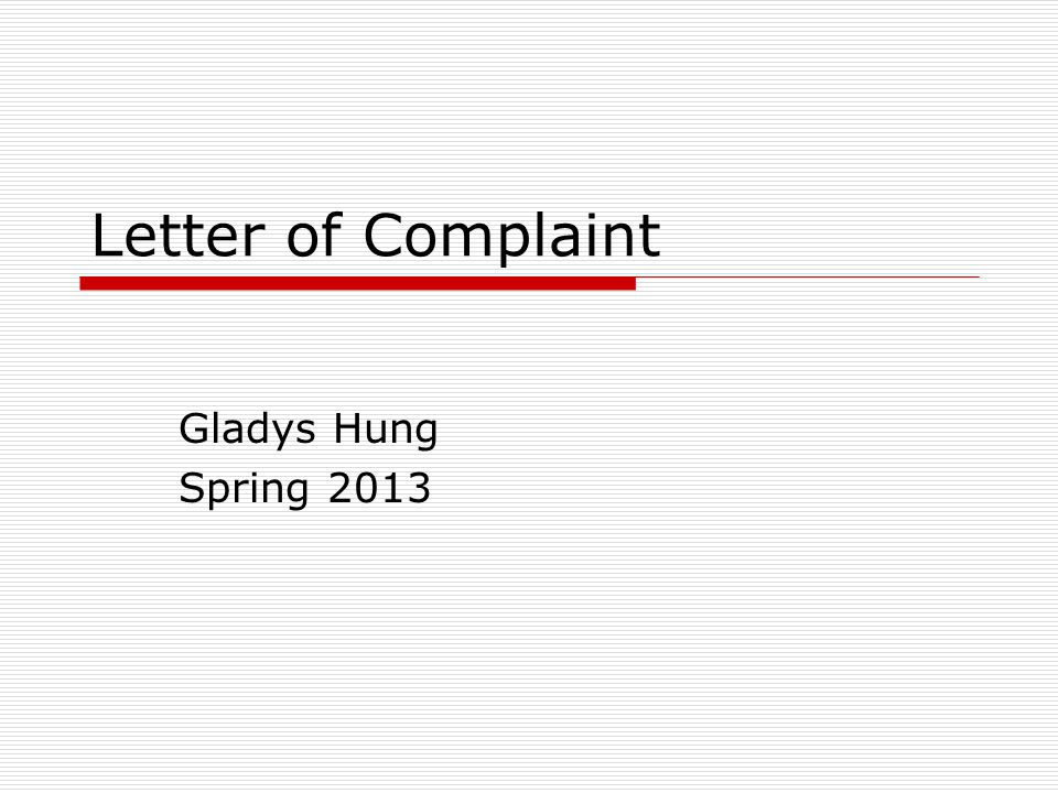 Letter of Complaint Gladys Hung Spring 2013