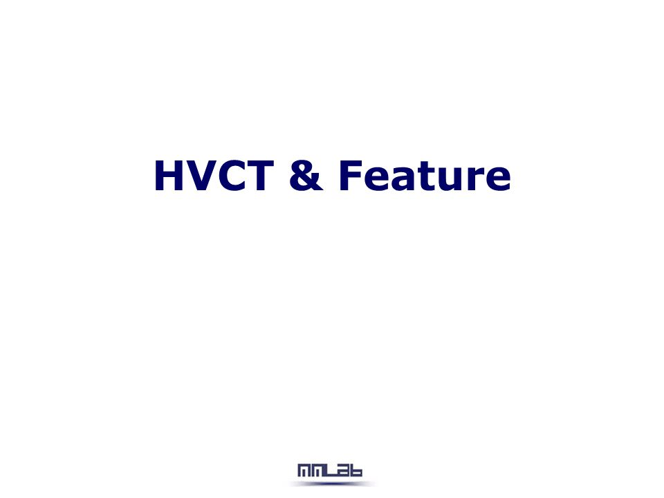HVCT & Feature