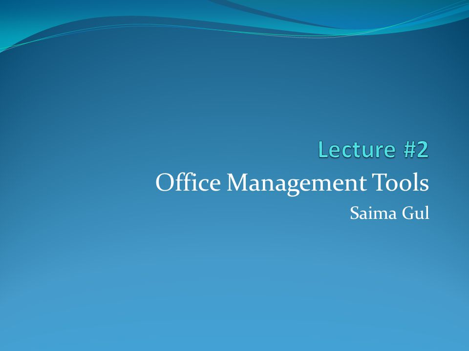 Office Management Tools Saima Gul