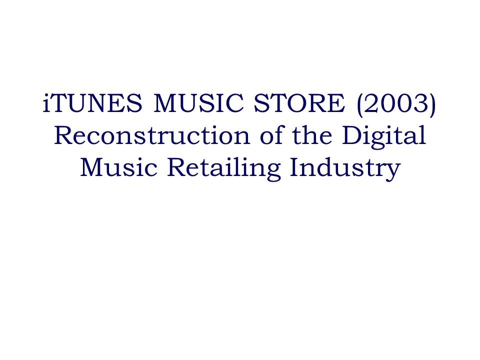 How digital music was bought Subscription based music services P2P network (File-sharing network) Legal Good quality Limited rights Complex pricing methods Limited selection Free Wide selection Simple & Easy to use Illegal Poor quality OR Trade up/down