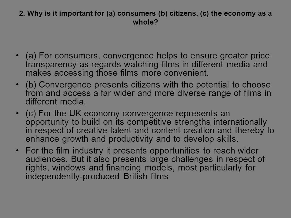 2. Why is it important for (a) consumers (b) citizens, (c) the economy as a whole.