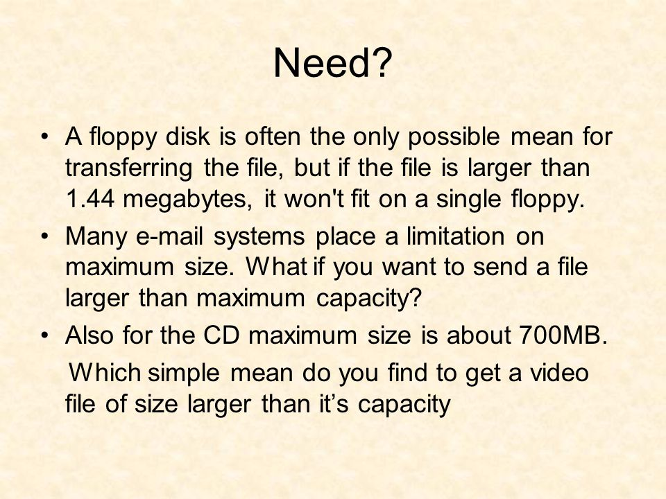 Applications Large files (size > 1.44 MB) such as a mp3 file can be conveniently taken on floppy disk Extra large files (size > 700 MB) such as video file can be split, stored on hard disk, written on CD, restored back.
