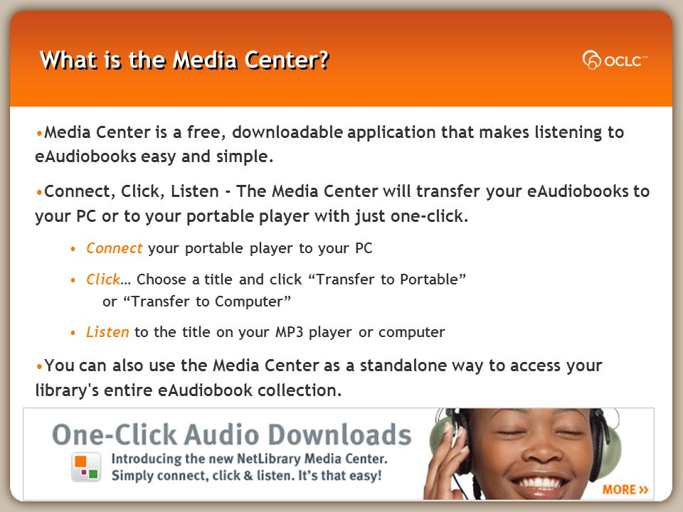 4 What is the Media Center.