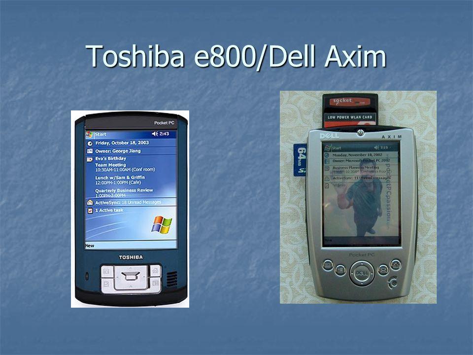 Toshiba e800/Dell Axim
