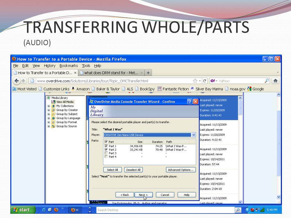 TRANSFERRING WHOLE/PARTS (AUDIO)