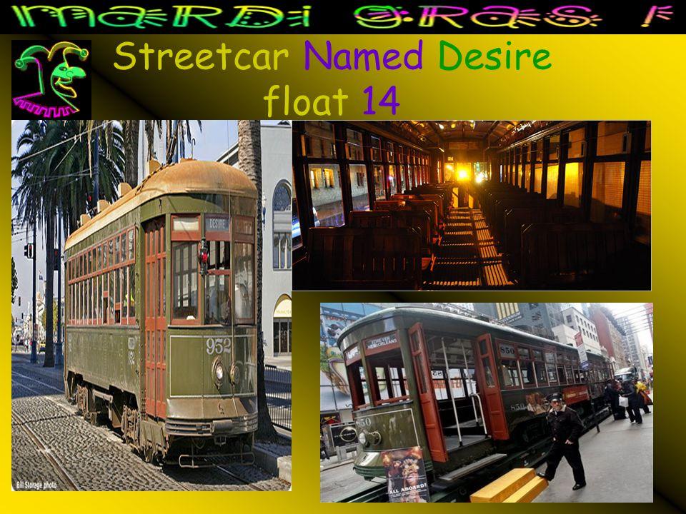 Streetcar Named Desire float 14