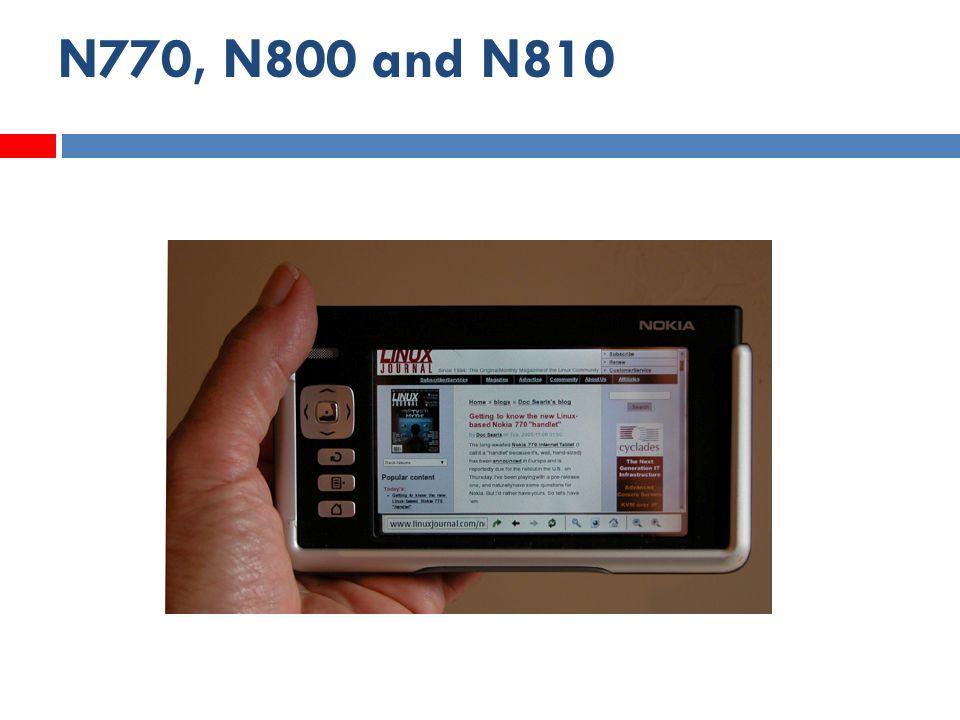 N770, N800 and N810