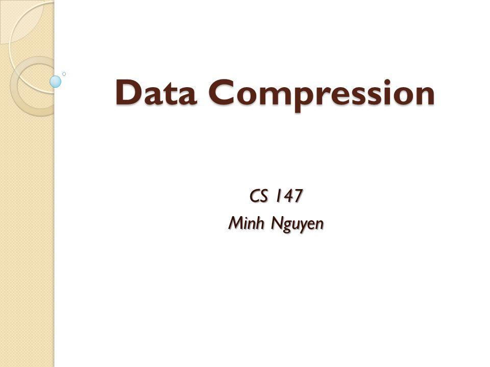 Lempel Ziv Compression Compression example: