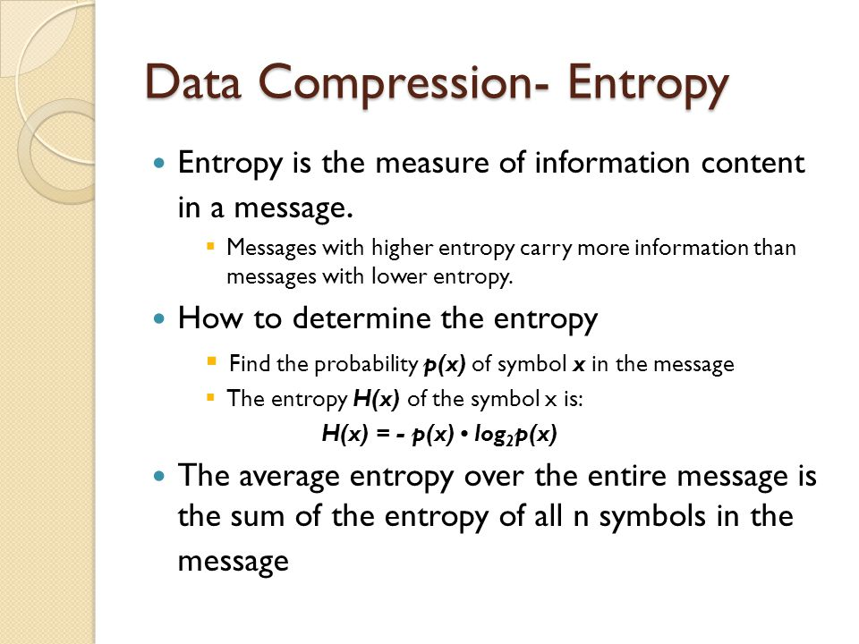 Data Compression Methods Data compression is about storing and sending a smaller number of bits.
