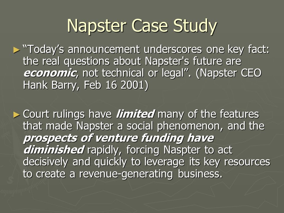 ► As the proliferation of competitors would indicate, the technology behind Napster is neither exceedingly complex nor highly protected.