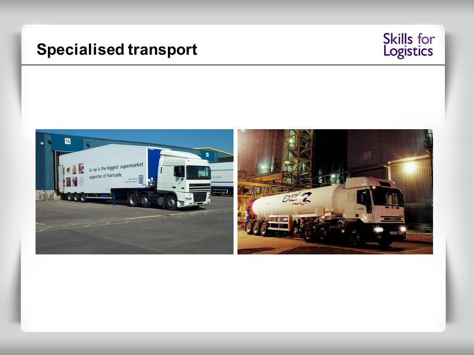 Specialised transport
