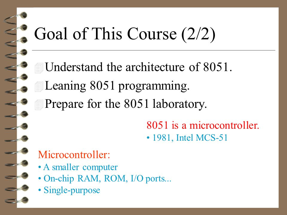 Goal of This Course (1/2) 4 The course Computer Science has teach us about computer systems.