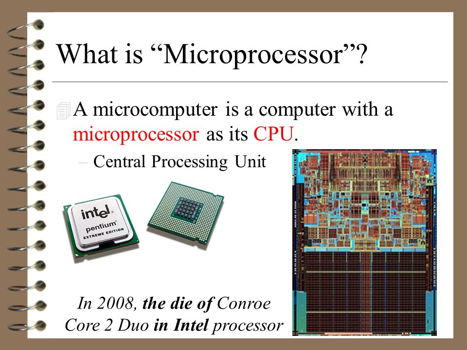 "What is ""Microcomputer""? 4 Microcomputer ≈ Personal Computer 4 Microcomputers usually occupy physically small amounts of space when compared to mainfr"