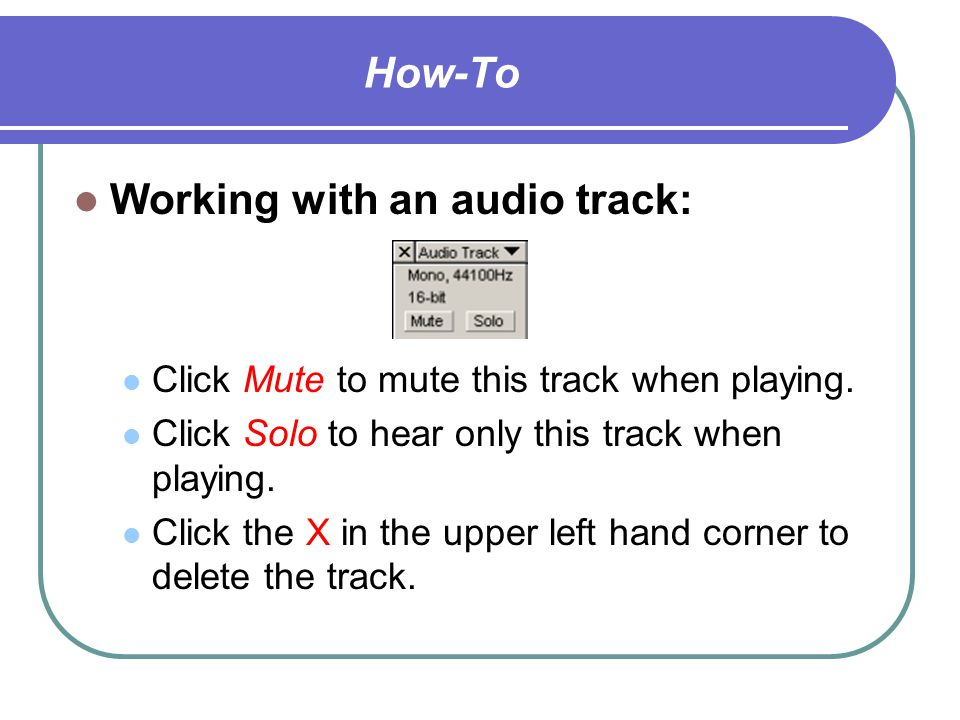 How-To Please Note: 1. Prior to recording, make sure the microphone is on.