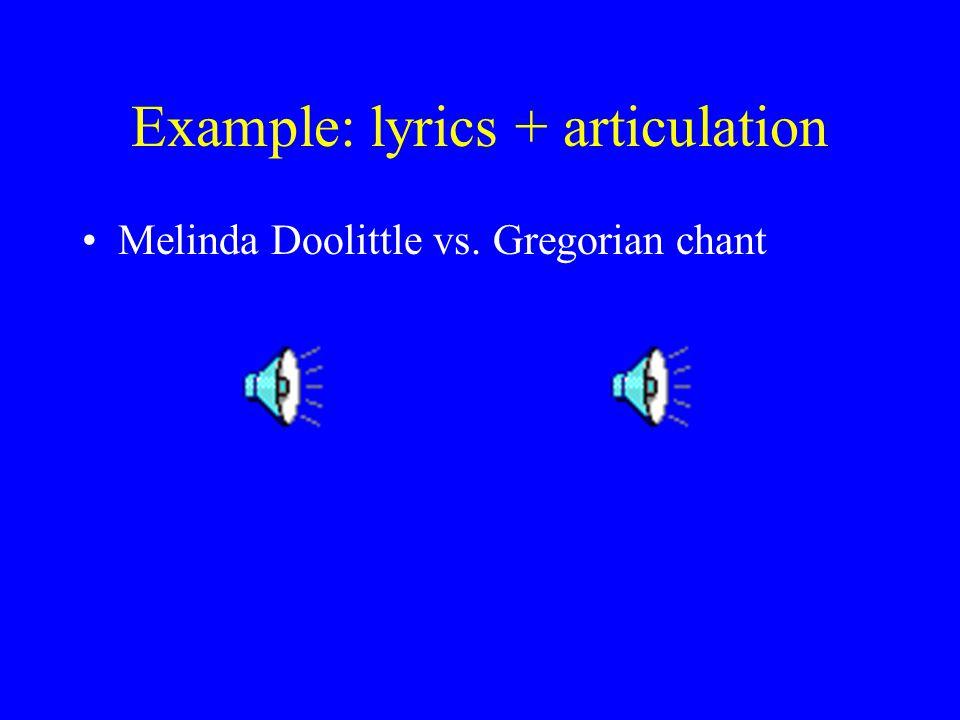 Example: lyrics + articulation Bernadette Peters again, 2 clips