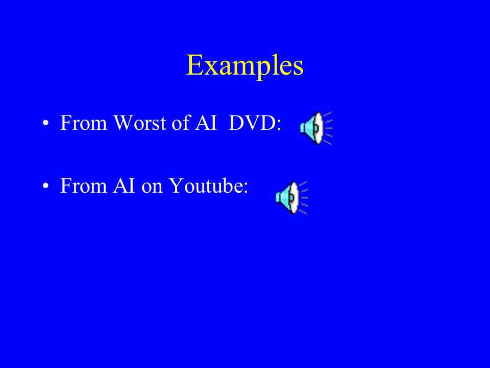 Examples From Worst of AI DVD: From AI on Youtube: