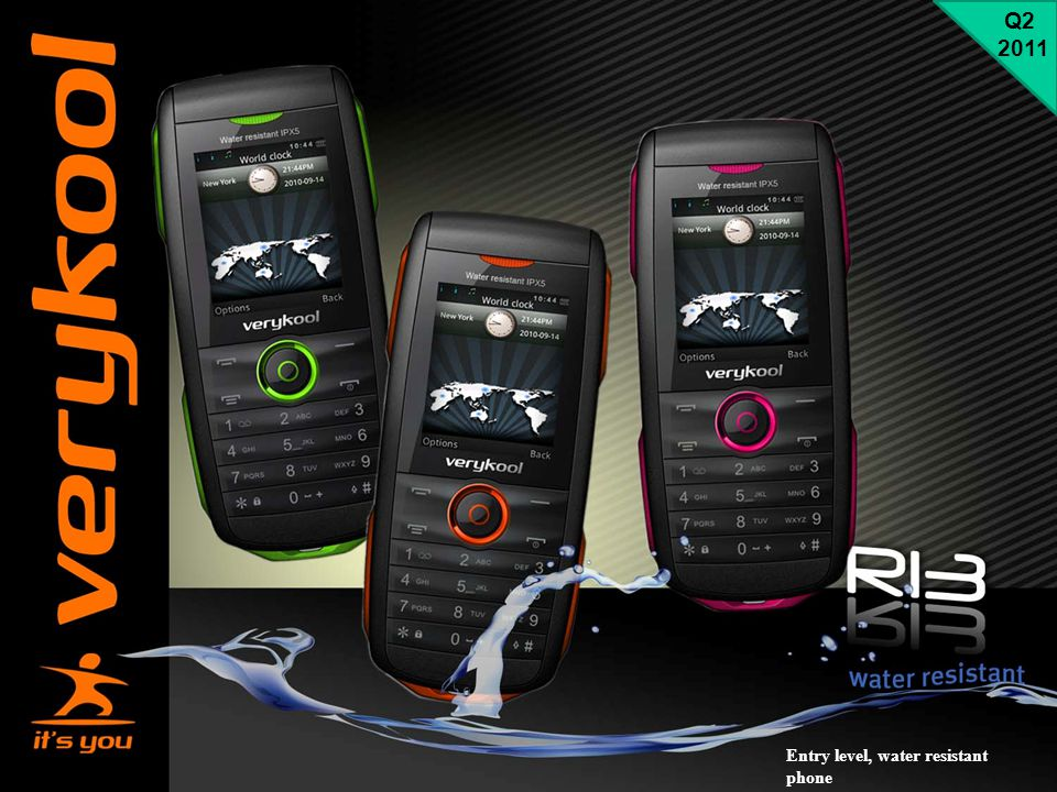 Q2 2011 Entry level, water resistant phone
