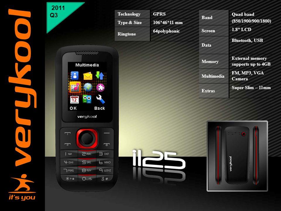"2011 Q3 Technology GPRS Type & Size 106*46*11 mm Ringtone 64polyphonic Band Quad band (850/1900/900/1800) Screen 1.8"" LCD Data Bluetooth, USB Memory E"
