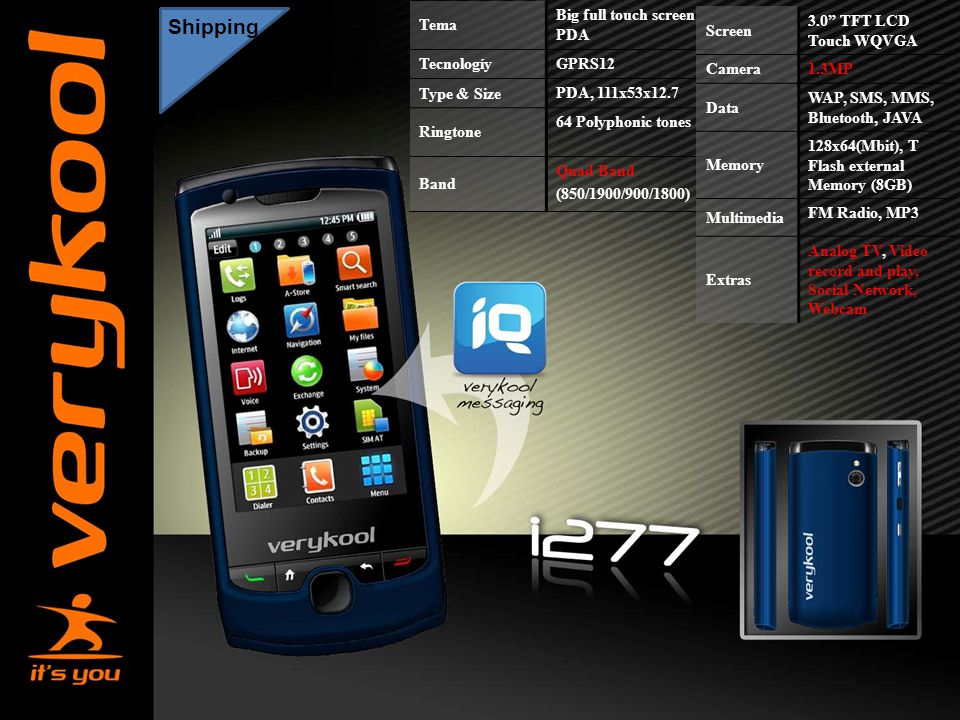 America Movil Shipping Tema Big full touch screen PDA Tecnologíy GPRS12 Type & Size PDA, 111x53x12.7 Ringtone 64 Polyphonic tones Band Quad Band (850/