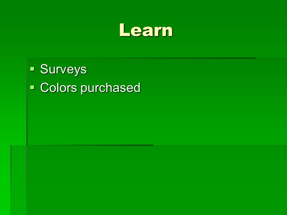 Learn  Surveys  Colors purchased
