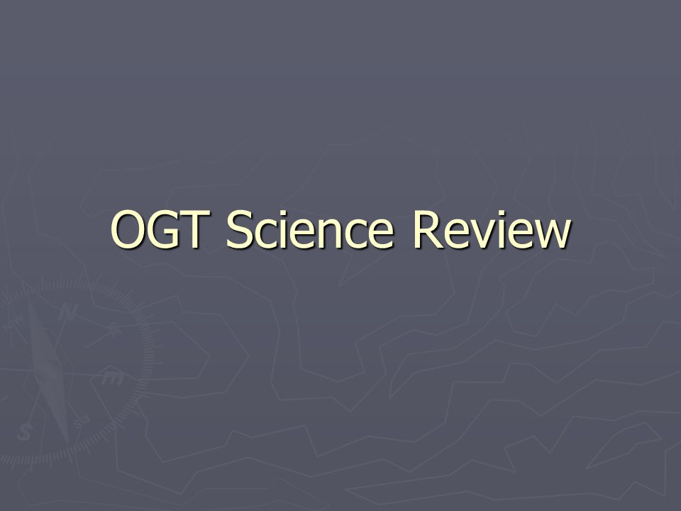 OGT Science Review