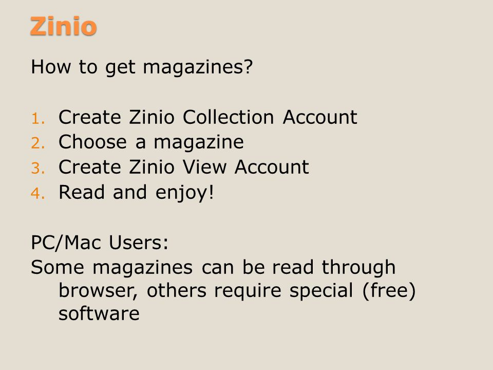 Zinio How to get magazines. 1. Create Zinio Collection Account 2.
