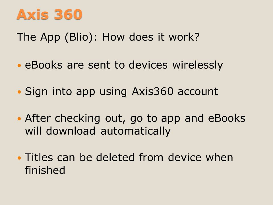 Axis 360 The App (axisReader): How does it work.