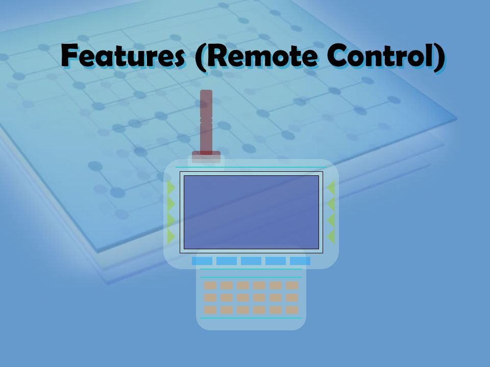 Features (Remote Control)