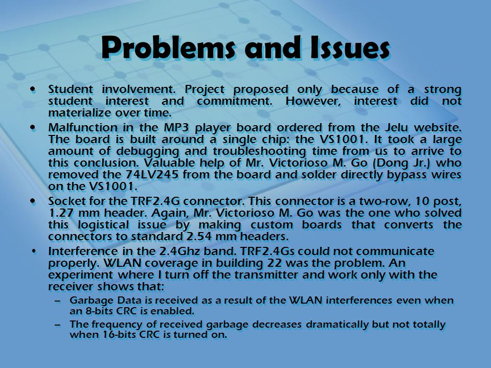 Problems and Issues  Student involvement.