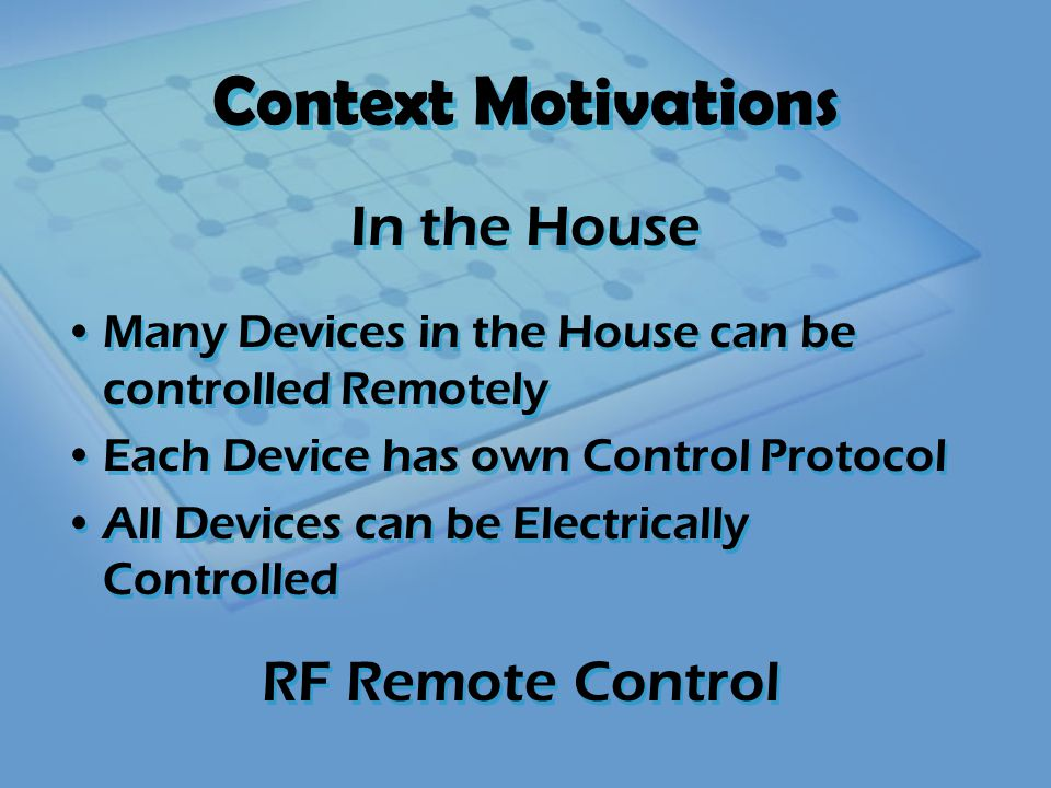 Features (Slave Devices) Two way communication Microcontroller (for intelligence) Two way communication Microcontroller (for intelligence)