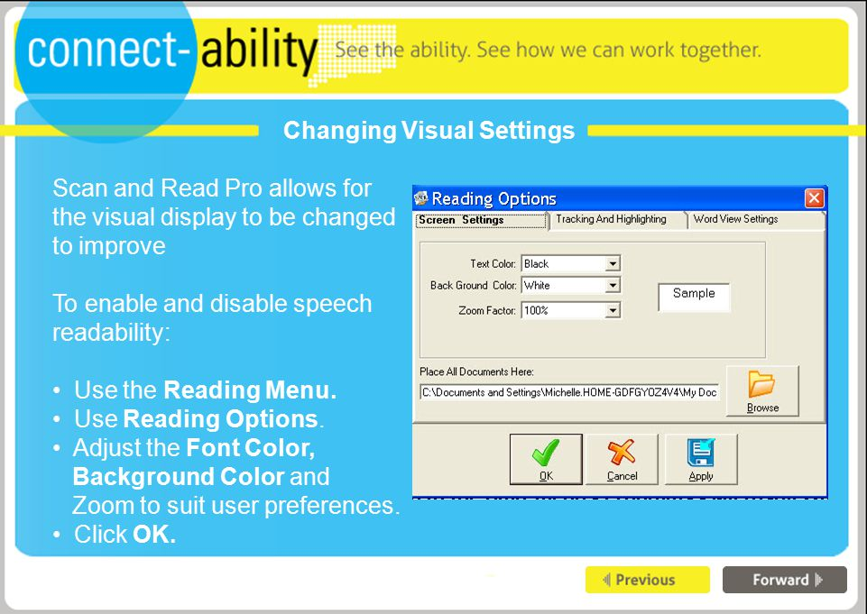 Changing Visual Settings Scan and Read Pro allows for the visual display to be changed to improve To enable and disable speech readability: Use the Reading Menu.