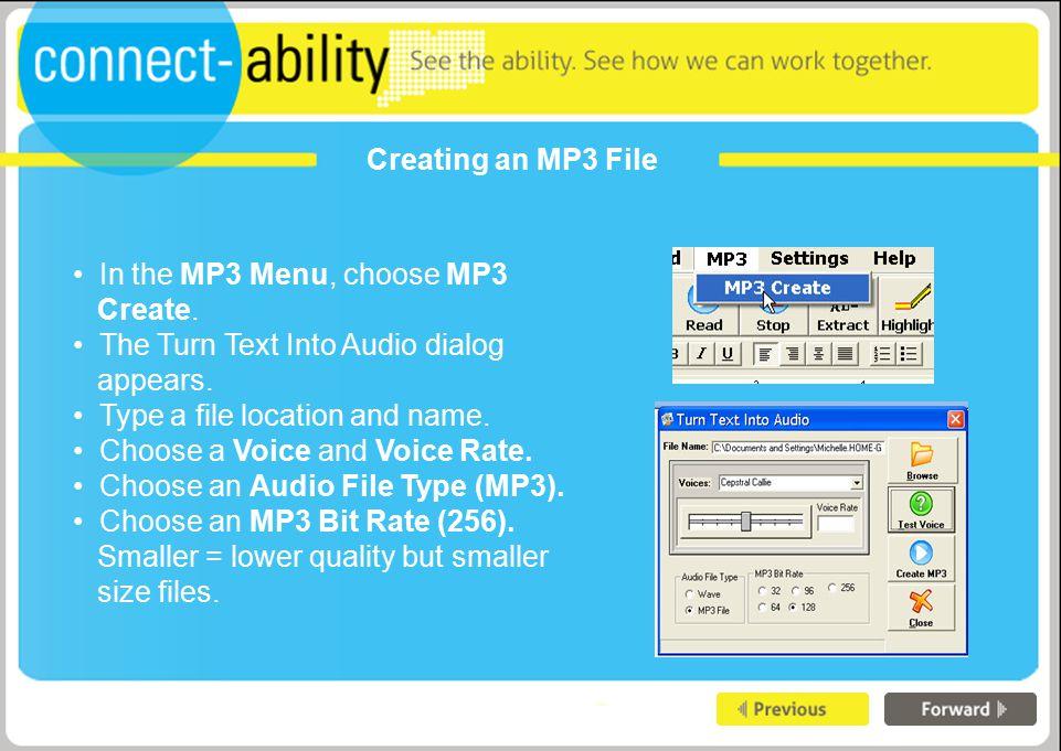 Creating an MP3 File In the MP3 Menu, choose MP3 Create.
